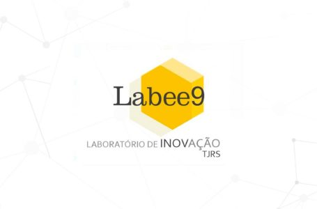 Conheça mais detalhes do Labee9, o laboratório de inovação do TJRS